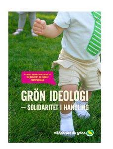 Bild på Grön Ideologi / Vi vill