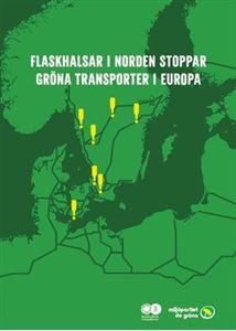 Bild på Flaskhalsar i norden stoppar gröna transporter i Europa